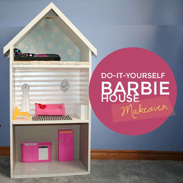 DIY Barbie house makeover